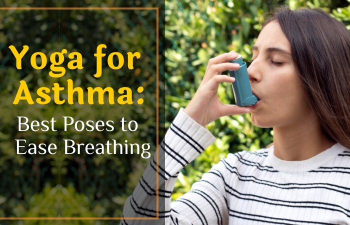 Yoga for Ashtma