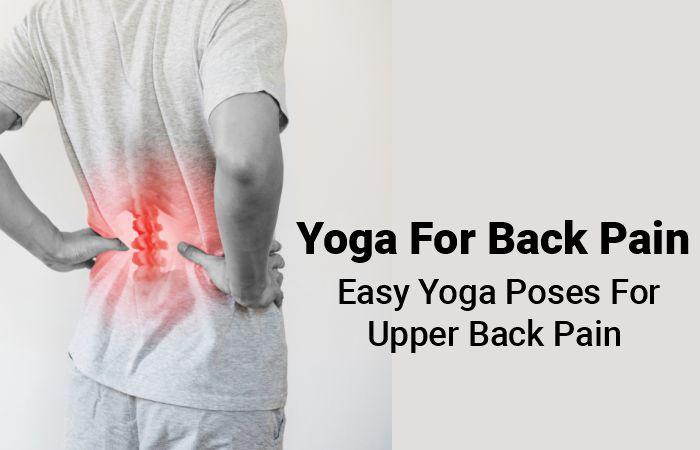 yoga poses for upper back pain